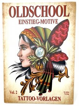 Tattoo VORLAGEN Buch - Oldschool Einstieg-Motive Vol.2 - Hardcover