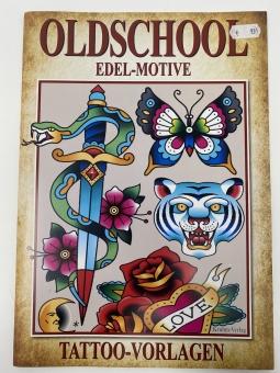 Tattoo VORLAGEN Buch - Oldschool EDEL-Motive Tattoo-Vorlagen Softcover